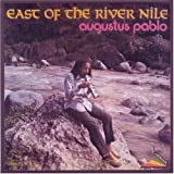 East Of The River Nile Augustus Pablo