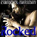 Rocked: Lost in Oblivion, Book 1 (       UNABRIDGED) by Taryn Elliott, Cari Quinn Narrated by Wen Ross, Kai Kennicott