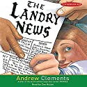 The Landry News Audiobook by Andrew Clements Narrated by Zoe Kazan