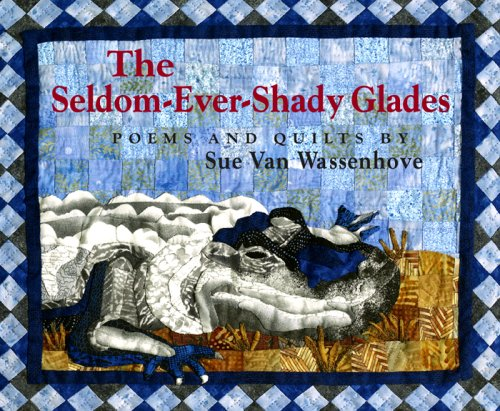 The Seldom-Ever Shady Glades