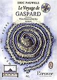 """Afficher """"Le Voyage de Gaspard"""""""
