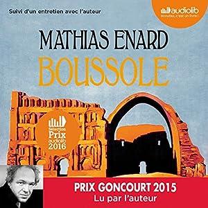 Boussole suivi d'un entretien avec l'auteur Audiobook