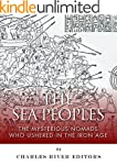 The Sea Peoples: The Mysterious Nomad...