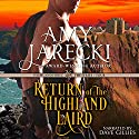 Return of the Highland Laird: A Highland Force Novella, Book 4 Audiobook by Amy Jarecki Narrated by Dave Gillies