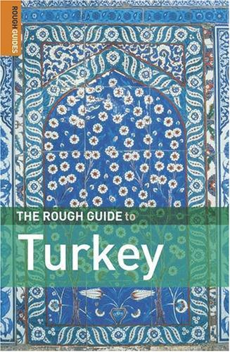 The Rough Guide to Turkey, 5th Edition