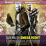 Omega Point: A Richards & Klein Investigation, Book 2 | Guy Haley