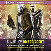 Omega Point: A Richards & Klein Investigation, Book 2 | Guy Haley