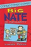 Big Nate: Mr. Popularity (Big Nate Comix...