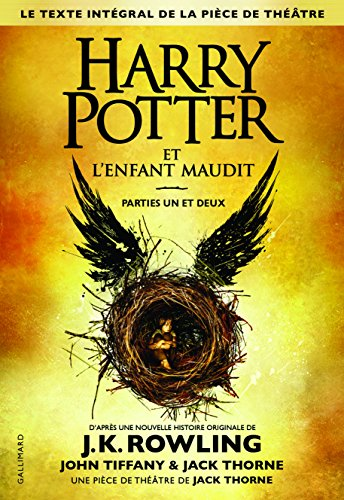 Harry Potter (8) : Harry Potter et l'enfant maudit : parties un et deux. Volume 8,