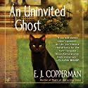 An Uninvited Ghost Audiobook by E. J. Copperman Narrated by Amanda Ronconi