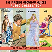The Fireside Grown-Up Guides Audio Collection Audiobook by Jason Hazeley, Joel Morris Narrated by Andy Richter