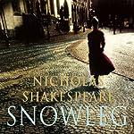 Snowleg (Unabridged)   Nicholas Shakepeare