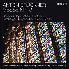 Bruckner: Mass No. 3, WAB 28