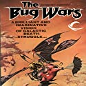 The Bug Wars Audiobook by Robert Asprin Narrated by Clinton Wade