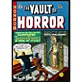 The EC Archives: Vault Of Horror Volume 1: Vault of Horror v. 1