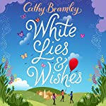 White Lies and Wishes | Cathy Bramley