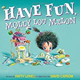 img - for Have Fun, Molly Lou Melon book / textbook / text book