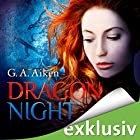 Dragon Night (Dragon 8) Hörbuch von G. A. Aiken Gesprochen von: Svantje Wascher