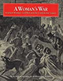 img - for A Woman's War: Southern Women, Civil War, and the Confederate Legacy (Museum of the Confederacy) book / textbook / text book