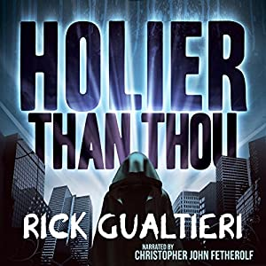 Holier Than Thou (The Tome of Bill) Audiobook
