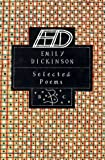 Emily Dickinson: Selected Poems (Bloomsbury Poetry Classics) (0312097522) by Dickinson, Emily