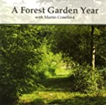 A Forest Garden Year with Martin Craw...