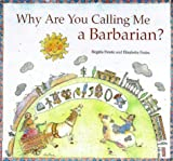 Why are You Calling Me a Barbarian? Birgitta Petren