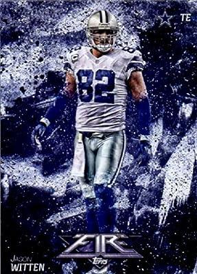 2014 Topps FIRE Football Card #71 Jason Witten - Dallas Cowboys MINT