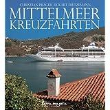 """Mittelmeer-Kreuzfahrten: Spektrumvon """"Christian Prager"""""""