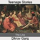 The Like Hörbuch von Dhruv Garg Gesprochen von: John Hawkes