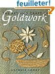 The Art and Craft of Goldwork: Goldwo...