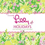 Essentially Lilly: A Guide to Colorful Holidays (0060832444) by Lilly Pulitzer