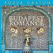 Budapest Romance | [Rozsa Gaston]