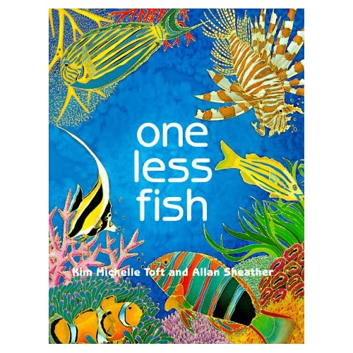One Less Fish: Kim Michelle Toft, Allan Sheather, Kim M. Toft