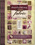 Designing with Fabric: Imaginative Ways to Incorporate Fabric Into Your Scrapbooking & Paper Arts Projects