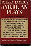 img - for Sixteen Famous American Plays (Modern Library Giant, G21) book / textbook / text book