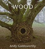 Wood: Andy Goldsworthy