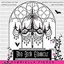 The Dark Glamour: A 666 Park Avenue Novel (       UNABRIDGED) by Gabriella Pierce Narrated by Ilyana Kadushin