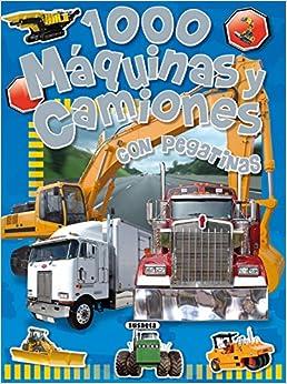 1000 máquinas y camiones: Con pegatinas (Spanish Edition) (Spanish