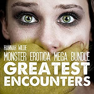 Monster Erotica Mega Bundle: Greatest Encounters Audiobook