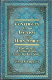 img - for Conversion and the Baptism in the Holy Spirit: A Scholarly Defense of the Essential Holy Spirit book / textbook / text book
