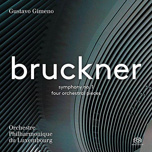 Anton Bruckner: Symphony No. 1 & 4 Orchestral Pieces (Hybrid SACD)