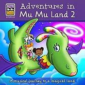 Adventures in Mu Mu Land: Book 2 | Lara J West