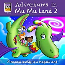Adventures in Mu Mu Land: Book 2 Audiobook by Lara J West Narrated by Lara J West