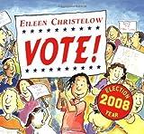 Vote! (0547059736) by Christelow, Eileen