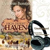 High Desert Haven: The Shepherd's Heart, Book 2 | [Lynnette Bonner]