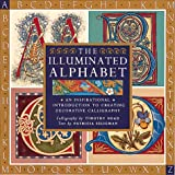 The Illuminated Alphabet (1561384585) by Patricia Seligman