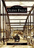 img - for Glens Falls (NY) (Images of America) book / textbook / text book