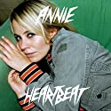 Annie - Heartbeat / Chewing Gum / Kiss Me [CD Maxi-Single]