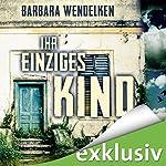 Ihr einziges Kind (Martinsfehn-Krimi 3) | Barbara Wendelken